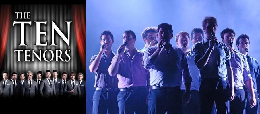 The Ten Tenors at Mccallum Theatre