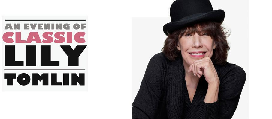Lily Tomlin at Mccallum Theatre