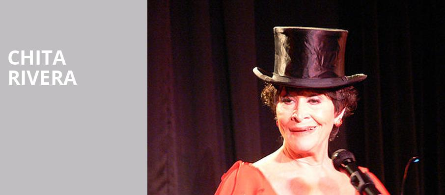 Chita Rivera, Mccallum Theatre, Palm Desert