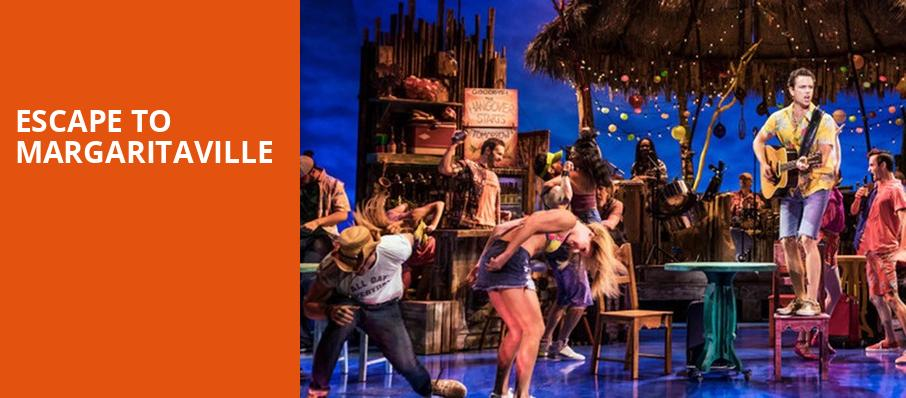 Escape To Margaritaville, Mccallum Theatre, Palm Desert