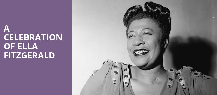A Celebration of Ella Fitzgerald, Mccallum Theatre, Palm Desert