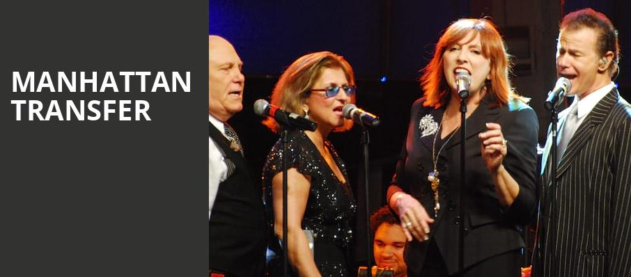 Manhattan Transfer, Mccallum Theatre, Palm Desert